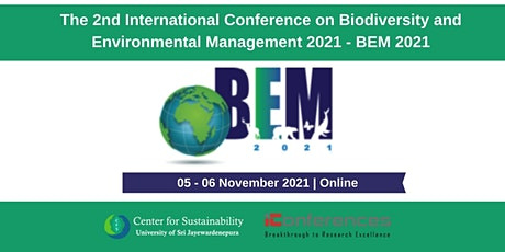 2nd International Conference on Biodiversity and Environmental Management tickets