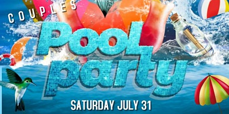 COUPLES POOL PARTY tickets