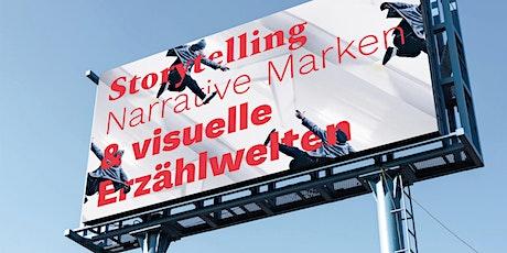 Storytelling: Narrative Marken & visuelle Erzählwelten tickets
