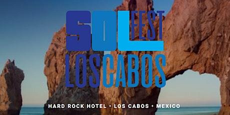 Solfest - Los Cabos tickets