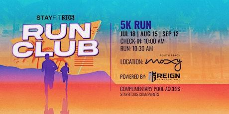 STAY FIT 305 Run Club tickets