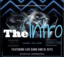 The INTRO  @EMF'22 with Darron Wheeler Entertainment tickets