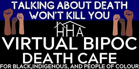 BIPOC Death Cafe (for Black, Indigenous, People of Colour) [Free Virtual] tickets