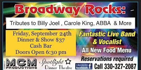 Broadway Rocks : A Tribute To Billy Joel, Carole King , ABBA & Others tickets
