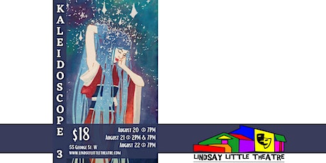 Kaleidoscope 3 at Lindsay Little Theatre's Outdoor Stage tickets