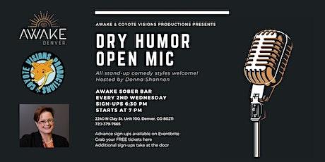 Dry Humor Open Mic tickets