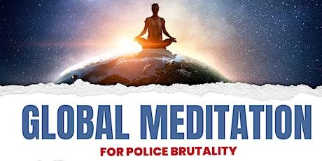 Global Meditation For Police Brutality tickets