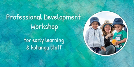 Early Learning Services PD - Healthy Smiles & Active Movement- Edgecumbe tickets