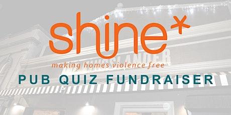 Shine - Quiz Night Fundraiser tickets