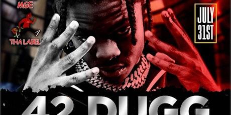 42 DUGG tickets