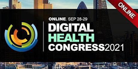 DIGITAL HEALTHCARE CONFERENCES LONDON 2021 tickets