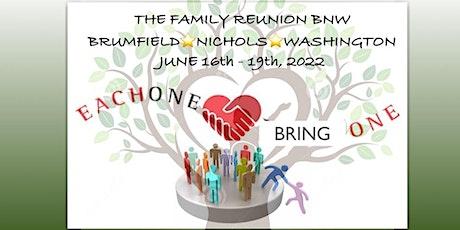 BNW 2022 Family Reunion tickets