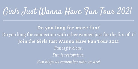 Girls Just Wanna Have Fun Tour 2021 tickets