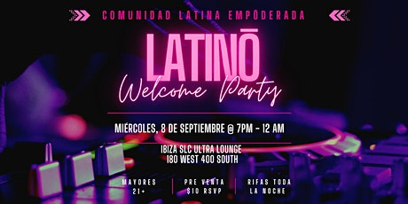 Latinō Welcome Party tickets