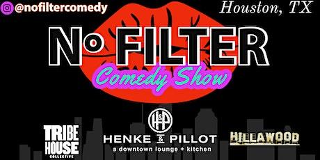 NO FILTER Comedy Show tickets