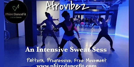 Afrovibez: An Intensive Sweat Sess. Afro tribal dance experience. Electric tickets