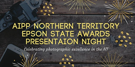 AIPP Northern Territory Epson State Awards Presentation Night tickets