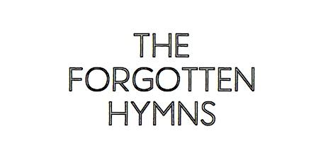 The Forgotten Hymns tickets