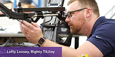 Lefty Loosey...Righty Tilitey: Wheelchair Adjustments for Therapists tickets