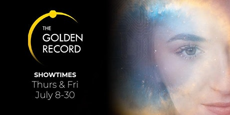The Golden Record: An Interactive Immersive Online Experience tickets