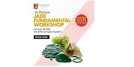 31  July Jade Fundamental Workshop tickets