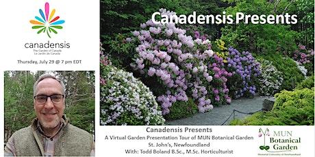 Virtual Garden Presentation of MUN Botanical Garden tickets