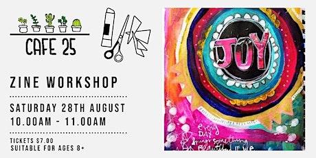 Zine  Workshop| Cafe 25 tickets