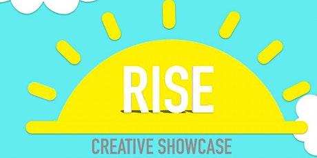 RISE Creative Showcase tickets