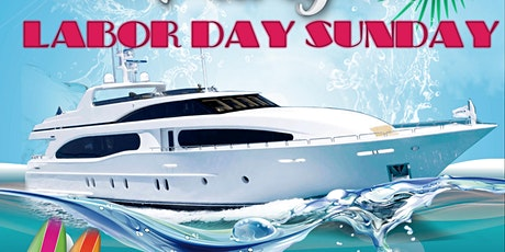 Sunday Funday Labor Day Weekend Booze Cruise Boat Party in Atlantic City tickets