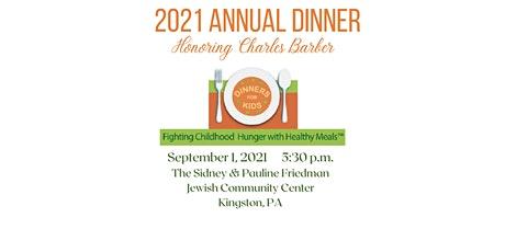 Dinners for Kids - 2021 Annual Dinner tickets