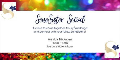 Albury SeneSister Social tickets