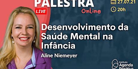 Palestra Online: Desenvolvimento da Saúde Mental na Infância ingressos