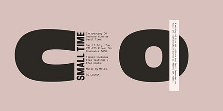Small Time x CO Orchard Wine Launch tickets