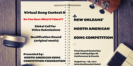 """NEW ORLEANS' NORTH AMERICAN SONG COMPETITION's """"Virtual Song Contest II"""" tickets"""