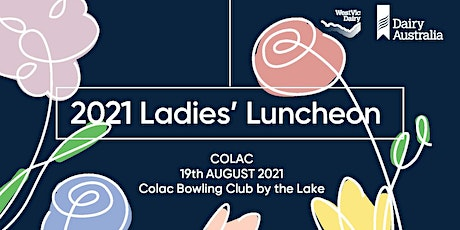 COLAC - 2021 Dairy Ladies' Luncheon tickets