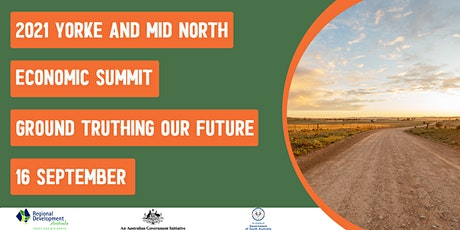 2021 Yorke and Mid North Economic Summit tickets