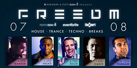 FREEDM - House, Techno, Trance and Breaks @ the Court in Perth, Australia tickets