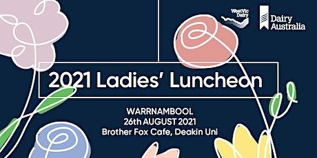 WARRNAMBOOL - 2021 Dairy Ladies' Luncheon tickets