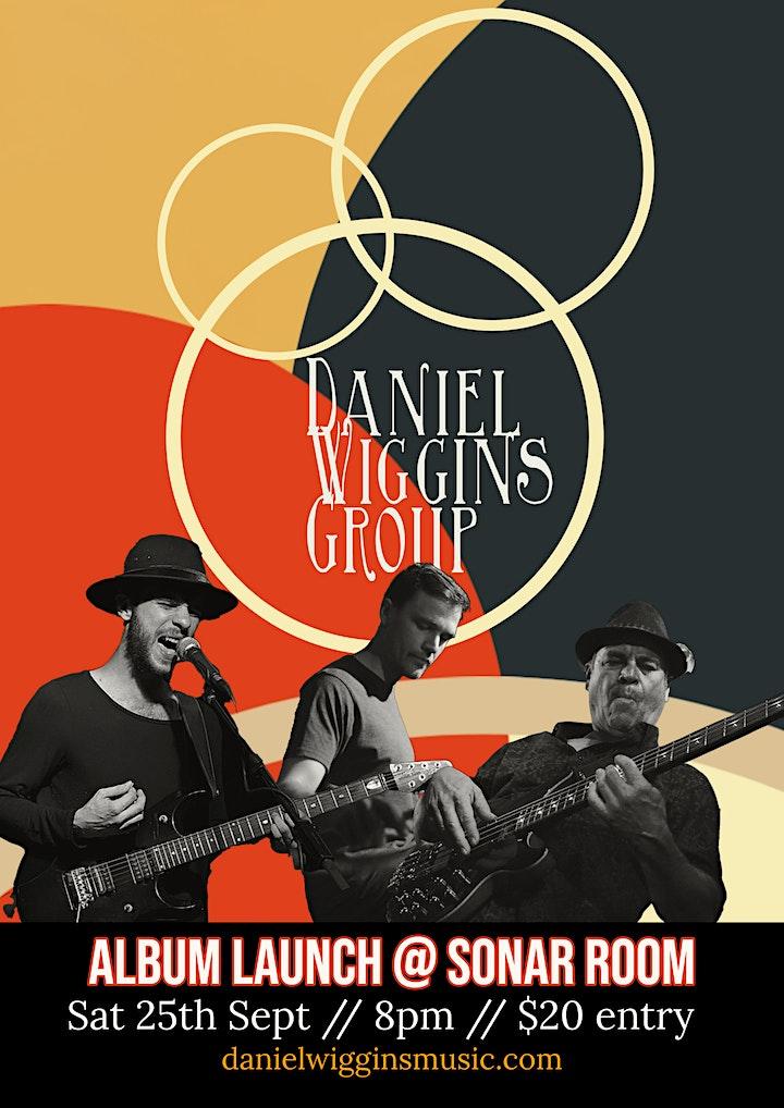 Daniel Wiggins Group: Album Launch image