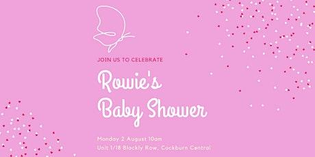 Rowie's Baby Shower tickets