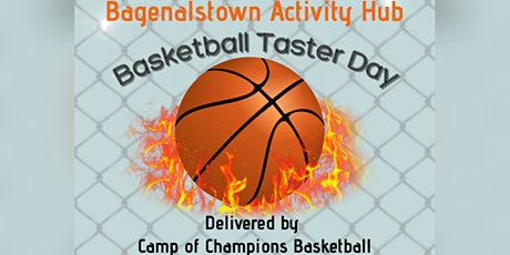 Bagnelstown Activity Hub Basketball Taster Day  Session 1-13 & 14 yrs Mixed tickets