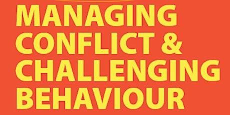 Managing Conflict & Challenging Behaviour tickets