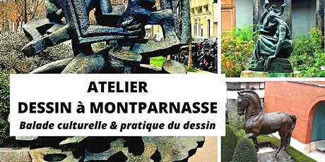 Atelier dessin et balade culturelle Montparnasse et musée Bourdelle billets