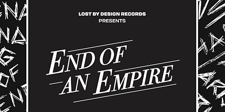 End Of An Empire Live tickets