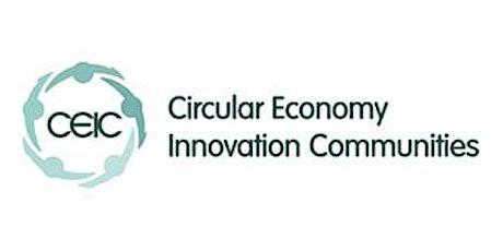 Circular Economy Innovation Communities Programme (CEIC)- Insight Event bilhetes