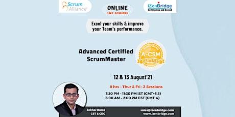 (A-CSM®) – Online Training 12 & 13 August'21 (Online) biglietti