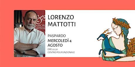 Lorenzo Mattotti - Per una poetica del segno biglietti