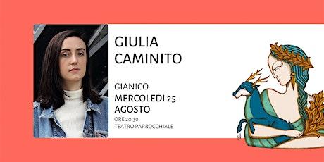 Giulia Caminito - L'acqua del lago non è mai dolce biglietti