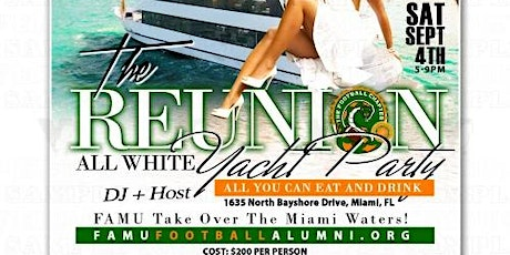 All White Yacht Party - Labor Day Weekend FAMU Takeover Food and  Drinks tickets