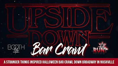 Halloween Bar Crawl Nashville Upside Down tickets